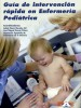 Guía de intervención rápida en enfermería pediátrica
